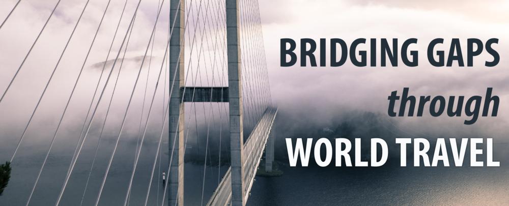 Bridging Gaps Through World Travel-01.png