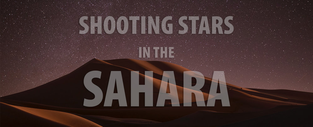 Shooting Stars in the Sahara.jpg