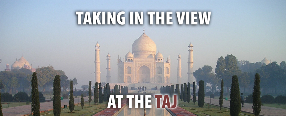 Taking in the View at the Taj.png