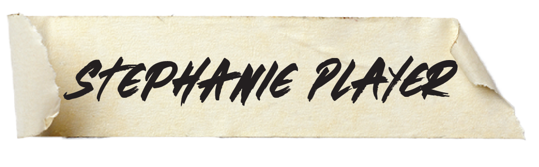 Stephanie Player Design