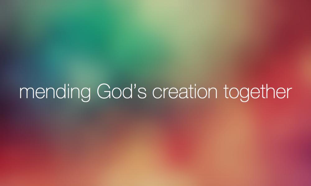 Mending God's Creation Together - Draft 2.png