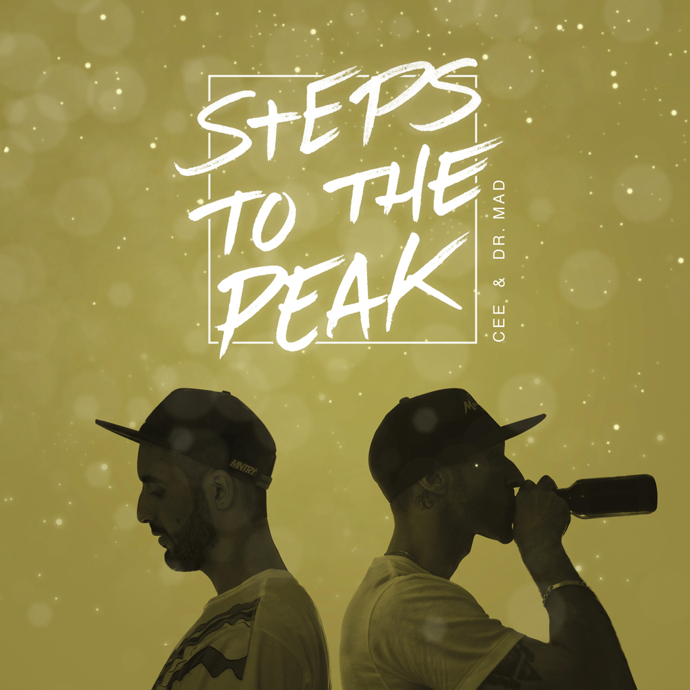 Cee & Dr. MaD - Steps To The Peak (Cover).jpg