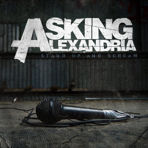 Asking Alexandria - Stand Up And Scream