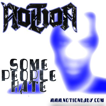 Notion - Some People Hate (Freestyle)