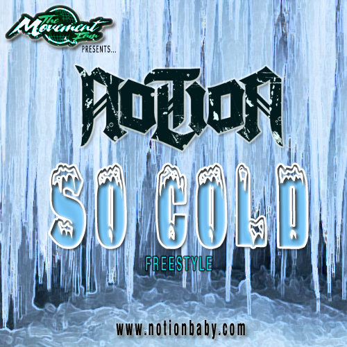 Notion - So Cold (Freestyle)