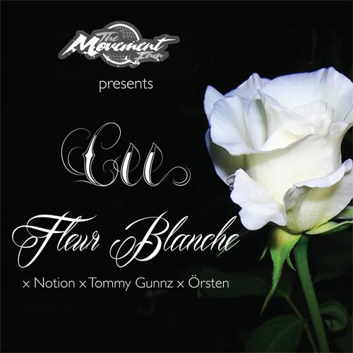 Cee - Fleur Blanche x Notion x Tommy Gunnz x Örsten