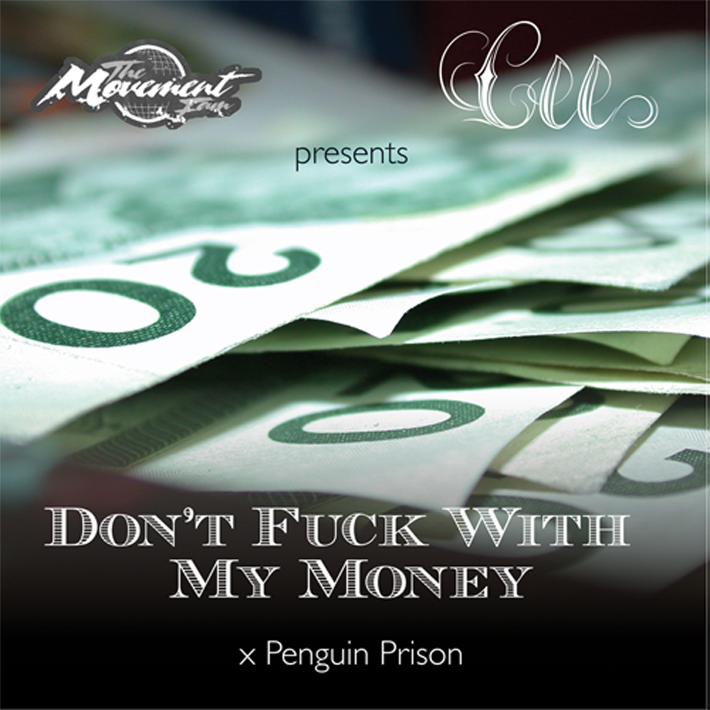 Cee - Don't Fuck With My Money x Penguin Prison