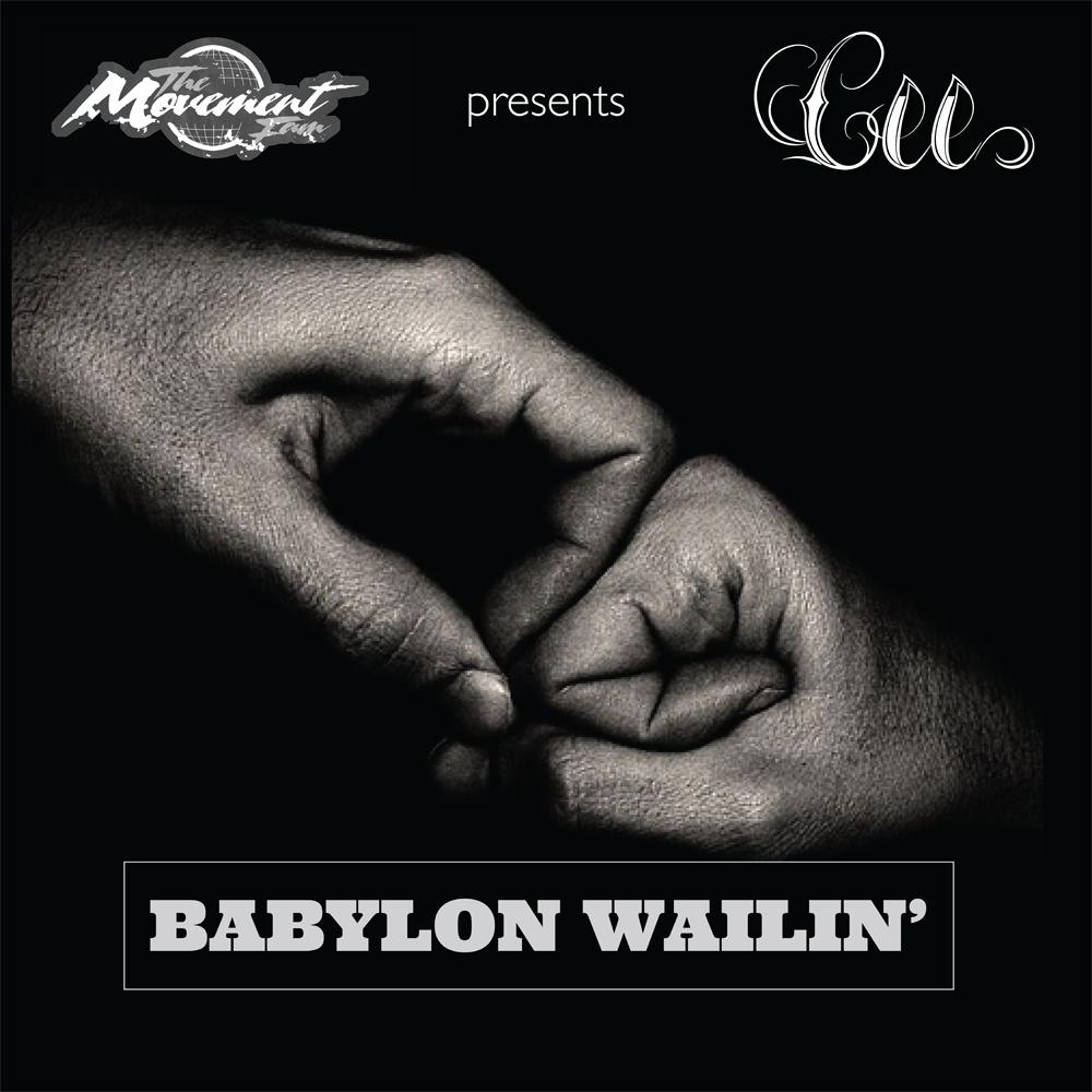 Cee - Babylon Wailin'