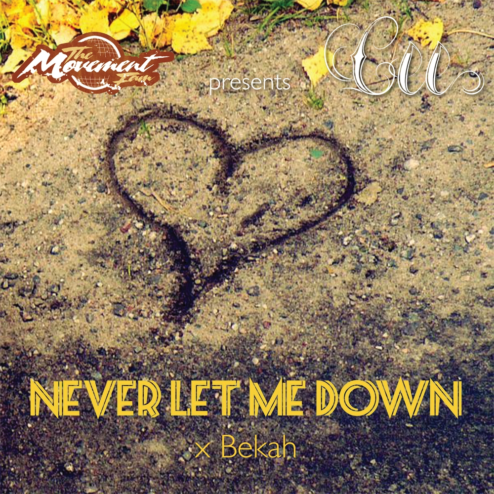 Cee - Never Let Me Down x Bekah