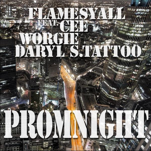 FlamesYall - PromNight x Cee x Worgie x Daryl S. Tattoo