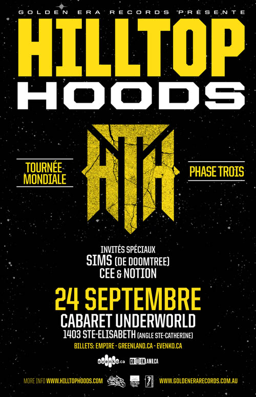 Hilltop Hoods in Montreal with Cee & Notion