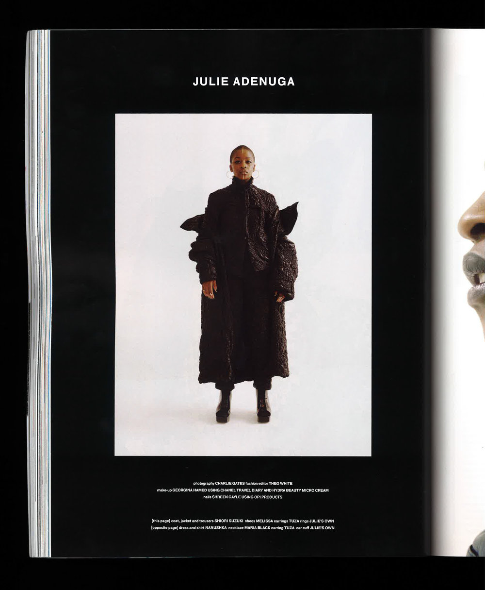 FeatureD  Julie Adenuga interview, 'MAD WORLD' (Autumn/Winter 2017)  H  UNGER MAGAZINE    Credits:   worn by   JULIE ADENUGA   photography   CHARLIE GATES   fashion editor   THEO WHITE   makeup   GEORGINA HAMED   nails   SHREEN GAYLE