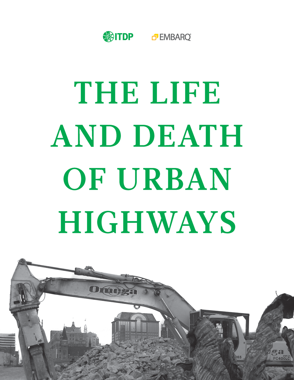 Life & Death of Urban Highways