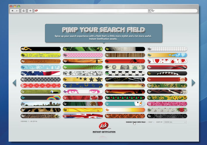 """pimp your search field"" was our way to recover some of those millions of search queries google gets by default. this product encouraged users to trade up their search fields and get more search options in the process."