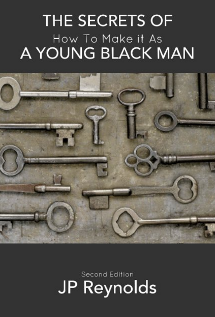The Secrets of How to Make It as a Black Man