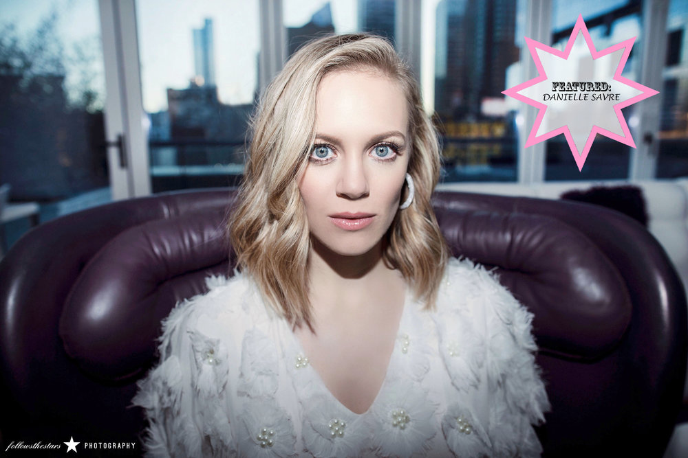 FEATURED: DANIELLE SAVRE