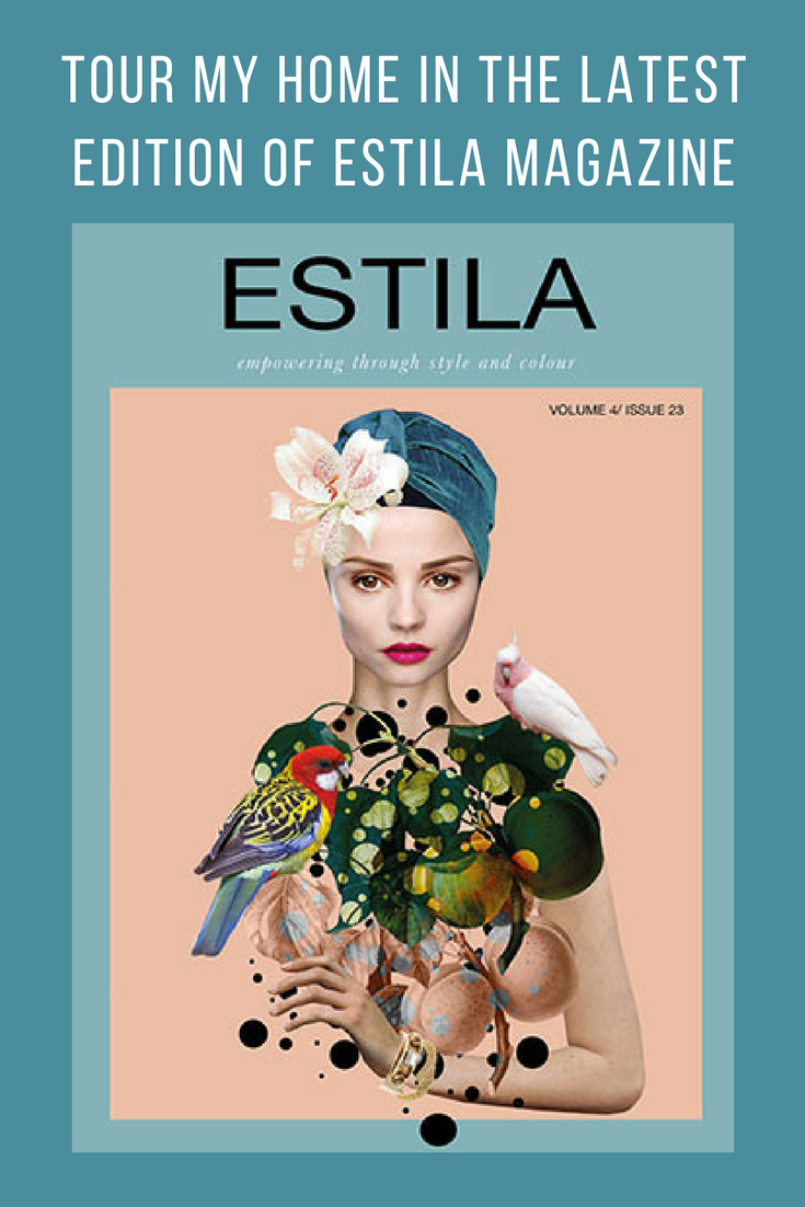 TOUR MY HOME IN THE LATEST EDITION OF ESTILA MAGAZINE.png