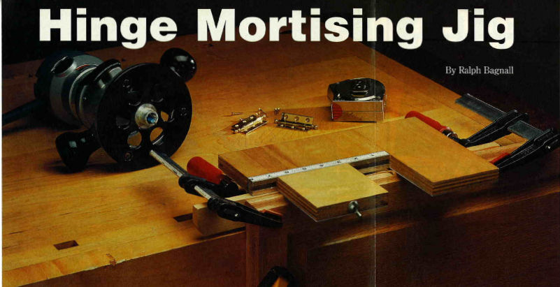 Hinge Mortising Jig Article, Woodworker's Journal, October 2001