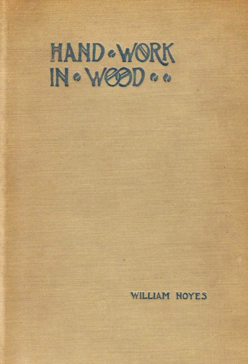 Hand Work in Wood by William Noyes