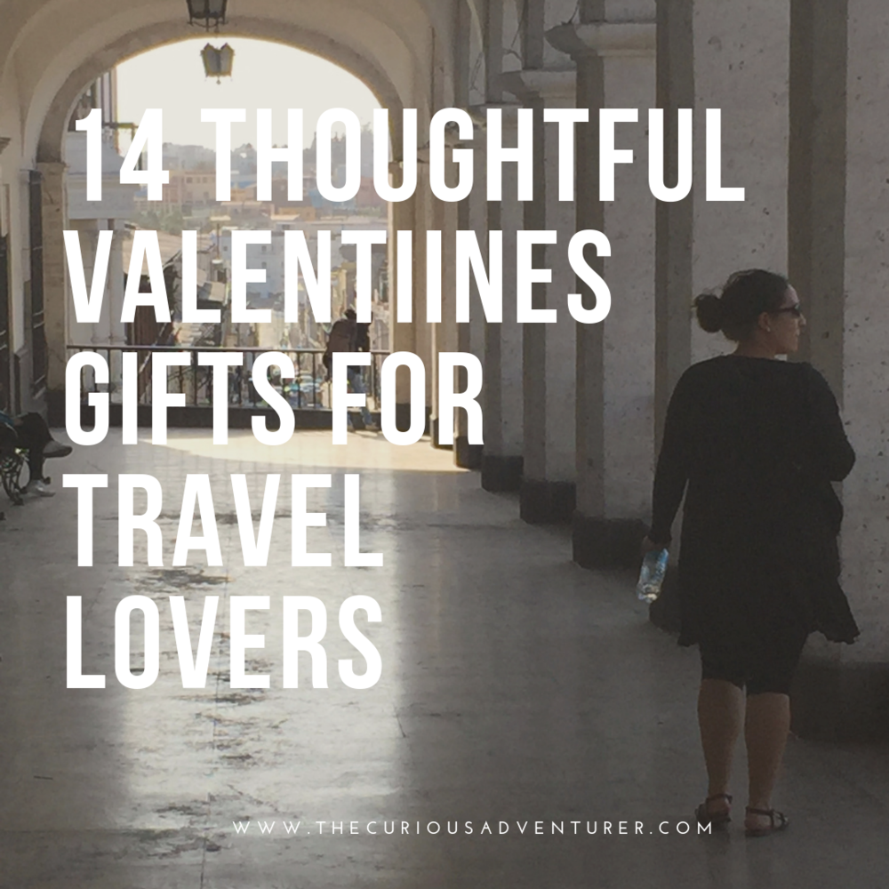 www.thecuriousadventurer.com/blog/14-thoughtful-valentines-gifts-for-travelers