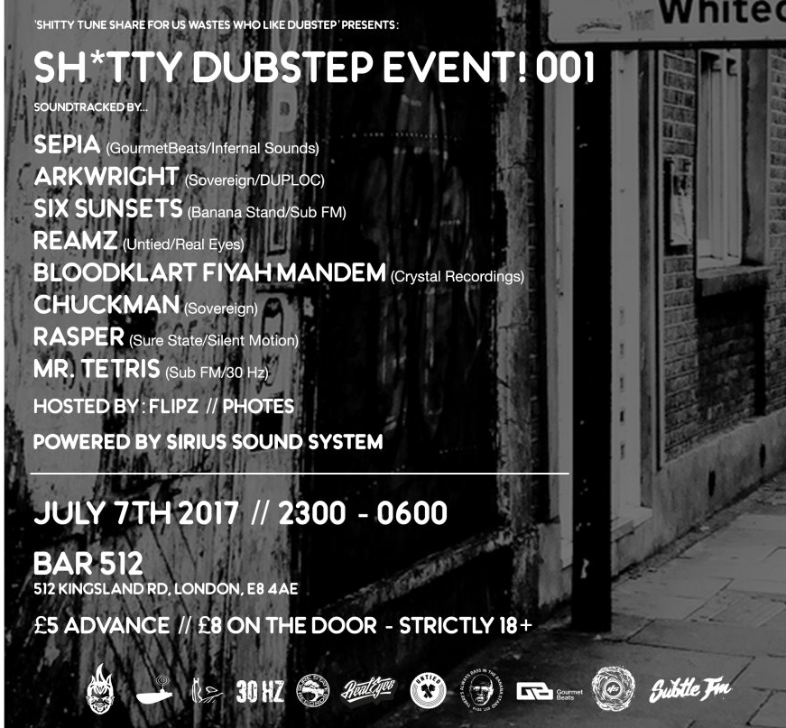July 7th: Shitty Dubstep Event 001 - Some of the most exciting names in dubstep touch down at Bar 512 in Dalston, powered by a heavy soundsystem.Tickets are just £4 advance for Keep Hush members.Simply click the flyer for the discount link.