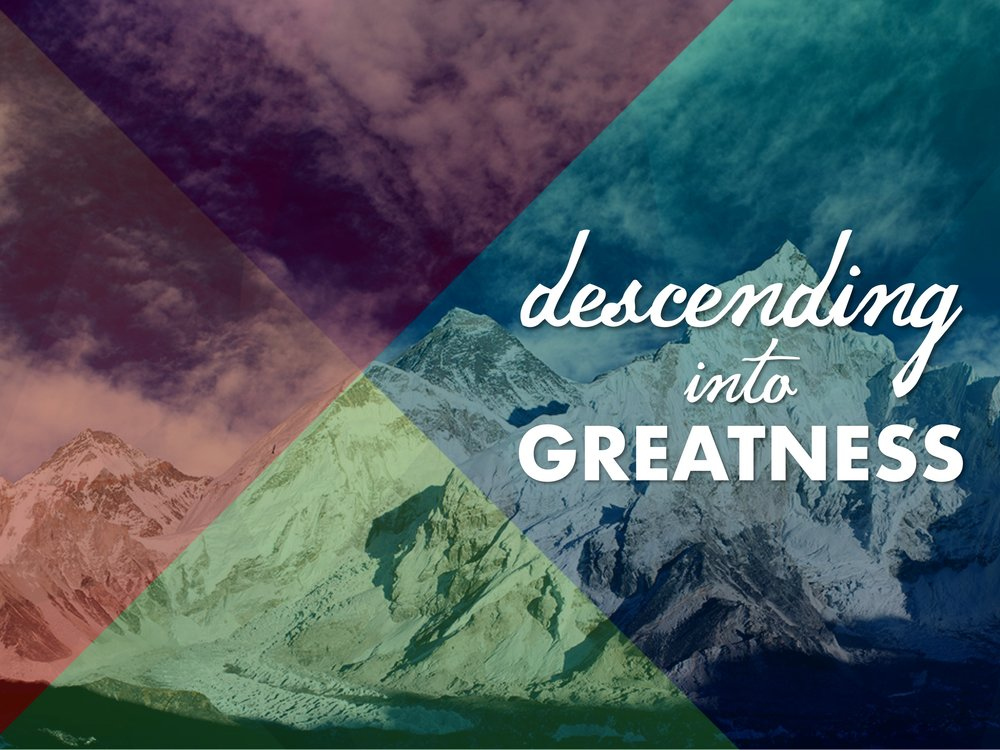 What does it mean to be 'Great?' - When you think about greatness, what do you think about? Do you think about climbing a latter to success? Moving higher to feel significant? The world around us pushes us to ascend to greatness, but the way of greatness according to Jesus is that we descend to greatness. In your search for greatness in life, which path will you take toward greatness? Join hundreds of others on their spiritual journey toward descending into greatness from August 6th through September 3.