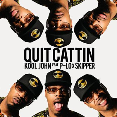 QUIT CATTIN