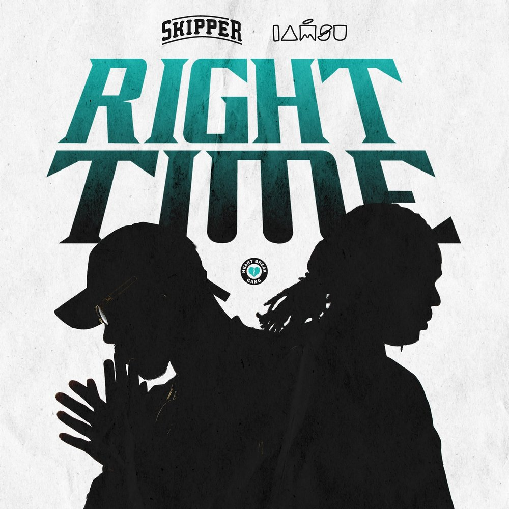 RIGHT TIME (FEAT. IAMSU!)