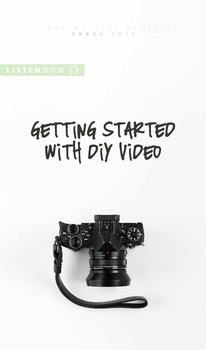 Hands up who wants to start making videos but don't know where to start? Yeah, you're not alone in that. And for those of you who didn't raise your hand, stick around, I've got some knowledge bombs you may find interesting, because today's episode is all about getting started with DIY video, possibly the biggest hurdle of all