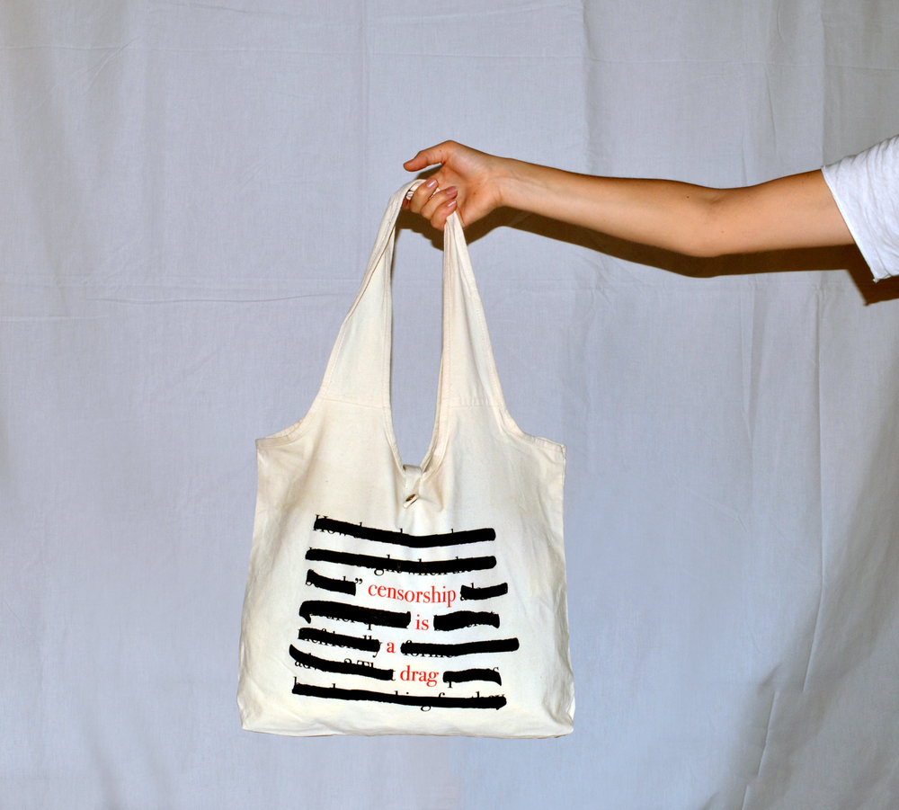 """Censorship is a Drag"" tote bag."