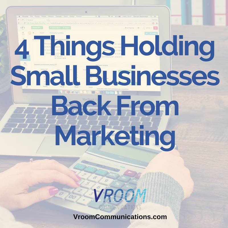 4 things holding small businesses back from marketing