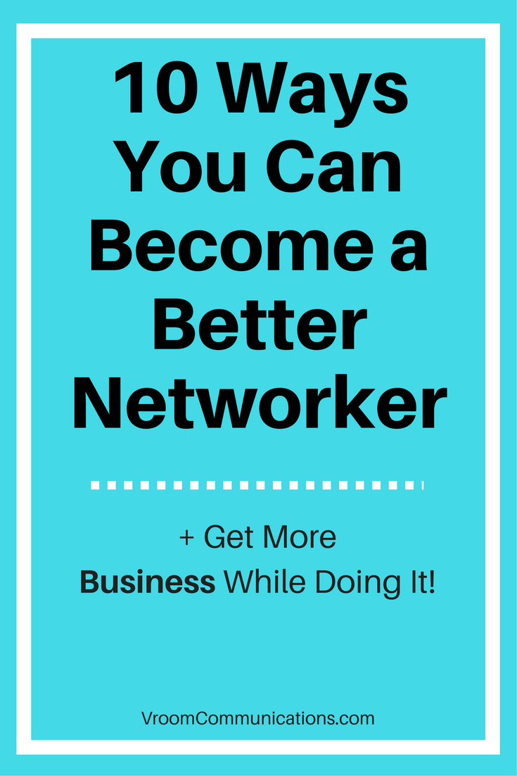 10 ways to become a better networker