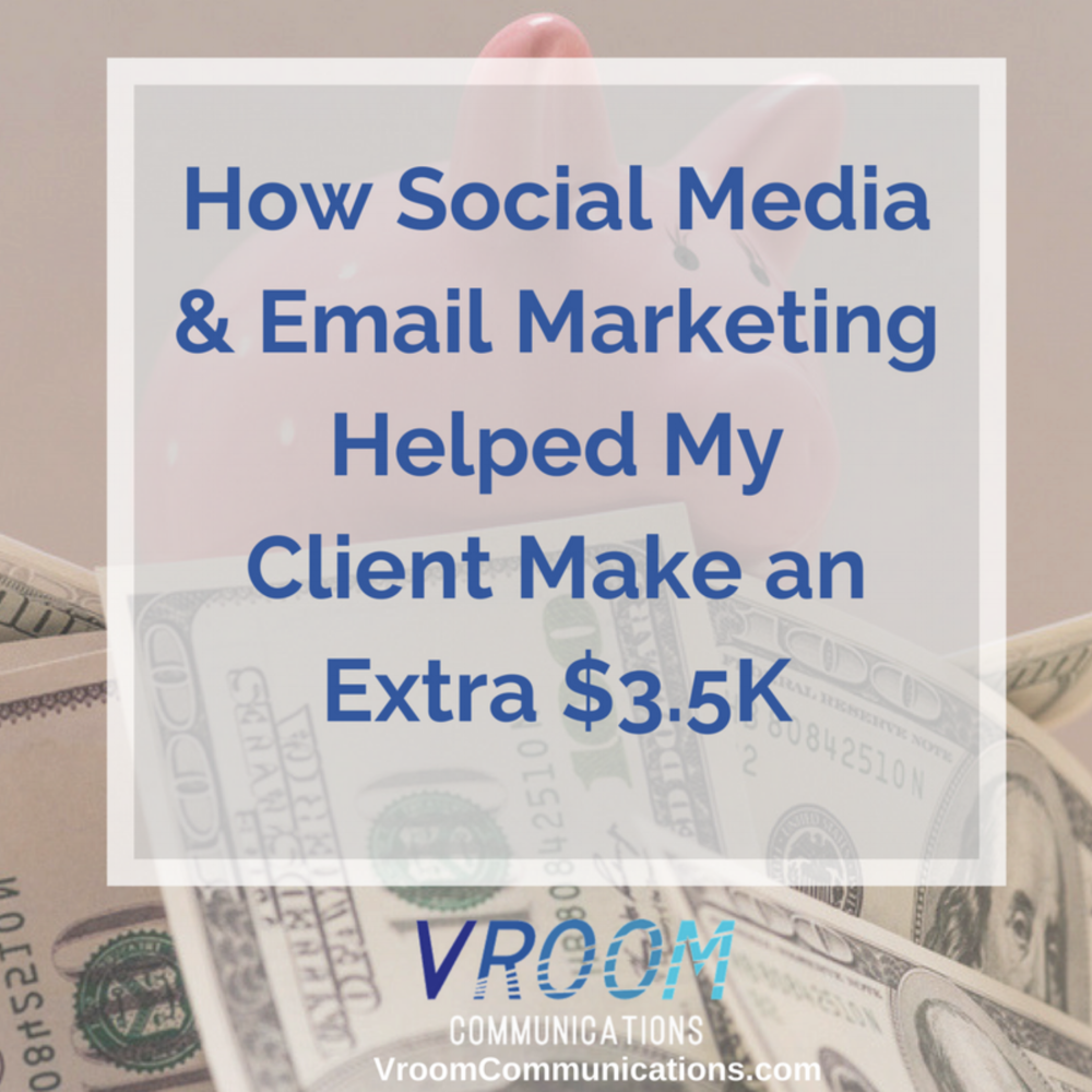 How social media and email marketing helped my client make an extra 3.5K