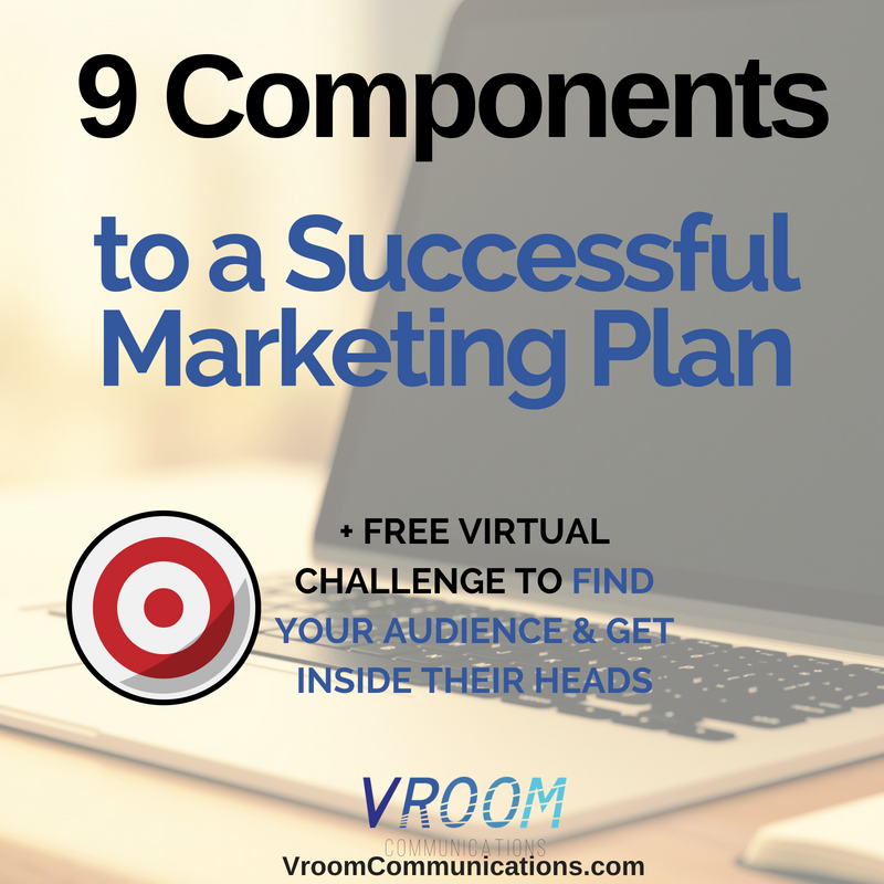 Components Marketing Plan | 9 Components To A Successful Marketing Plan Vroom Communications