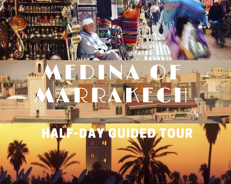 GUIDED VISIT OF THE MARRAKECH MEDINA