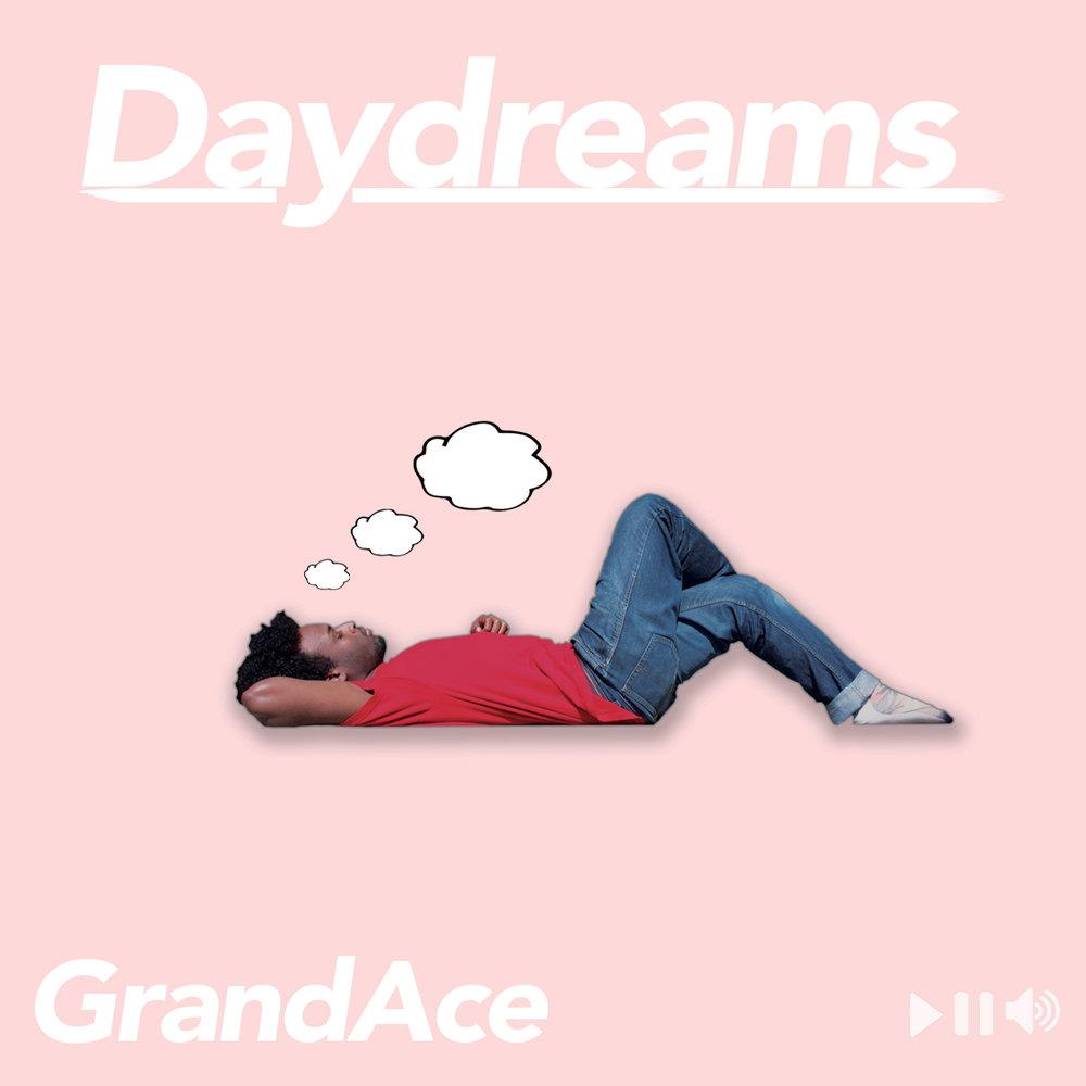 GrandAce - Daydreams.jpg