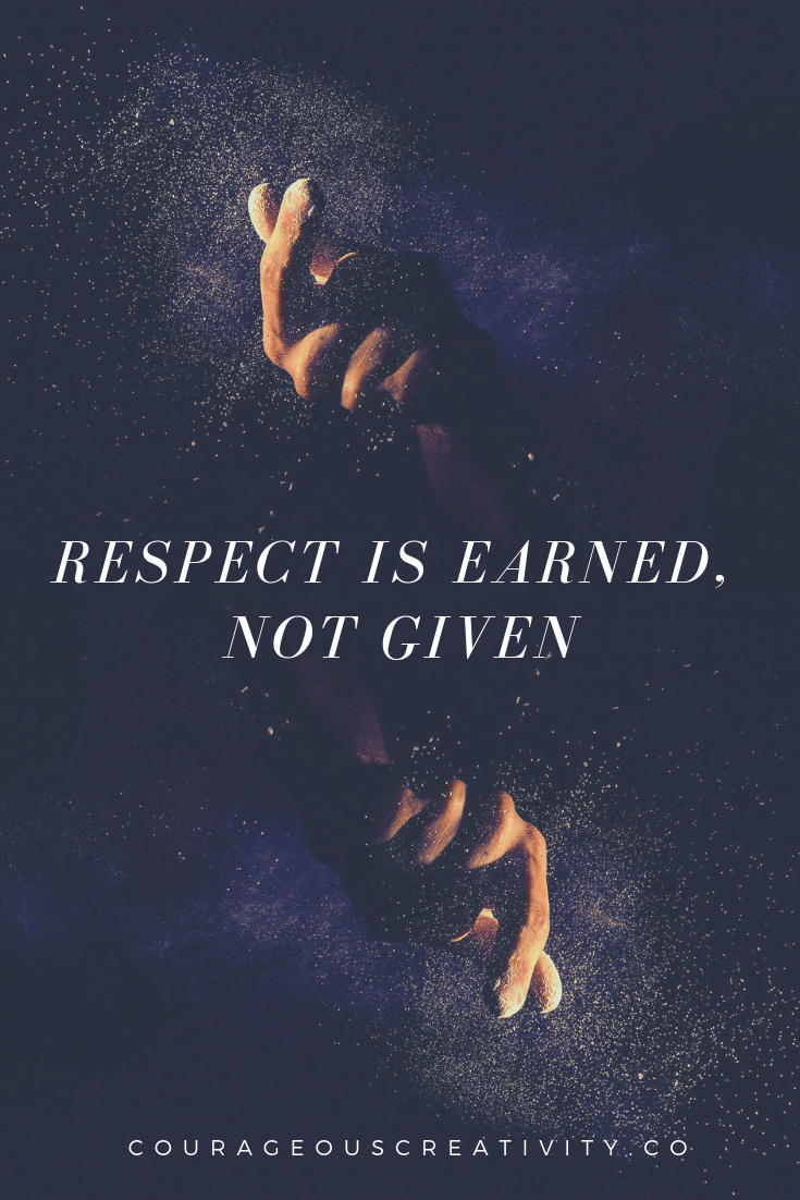respect is earned.png