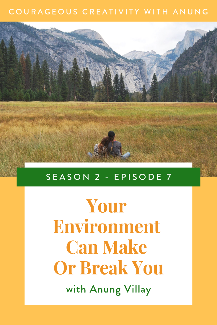your environment can make or break you