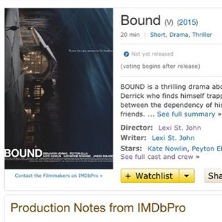 Go find BOUND on IMDb! The movie is complete and ready to go to festivals! More exciting news and production stills coming soon! #BOUNDfilm