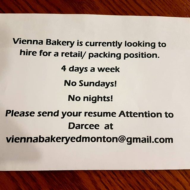 Vienna bakery is looking to hire for a retail/packing position. Send in your resumes: viennabakeryedmonton@gmail.com #viennabakery #yegjobs #yeglocal #yegsmallbusiness #yeg
