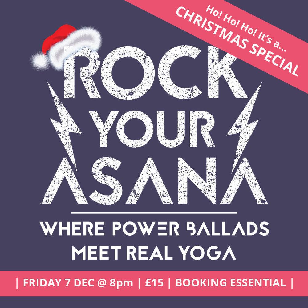ROCK YOUR ASANA power ballad yoga London December snw.jpg