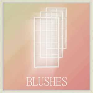 Blushes - EDM.jpg