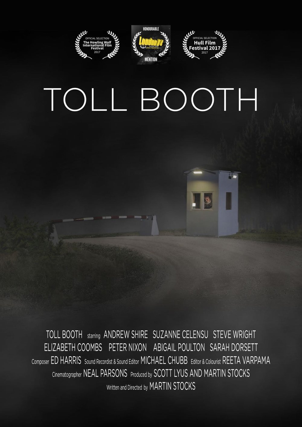 Toll Booth - 2017 - Written and directed by Martin StocksDoP - Neal ParsonsLeeds Int Film Festival 2017 - Official SelectionHull Int. Film Festival 2017 - Official Selection
