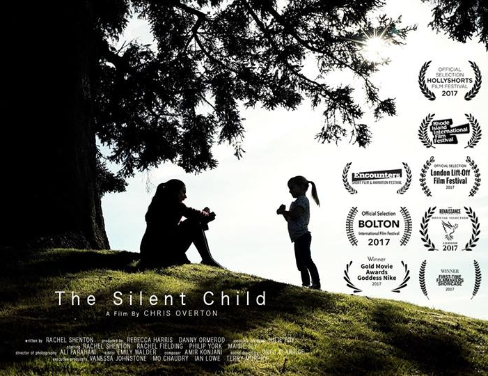 The Silent Child (2017)  - Directed by Chris OvertonWritten by Rachel ShentonDoP - Ali V.F.Gaffer - Neal ParsonsRhode Island Int Film Festival 2017 - Best ShortFirst-time Filmmakers Showcase 2017 - WinnerHolly Shorts Film Festival 2017 - Official Selection