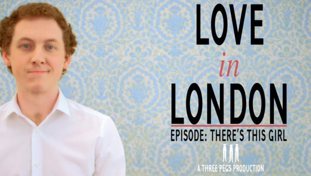 Love In London : There's This Girl 2017 - Directed by Will NashWritten by Laurence NorthDoP - Neal ParsonsProduced by The Three Pegs