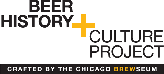 This event is part of the Beer History + Culture Project, a two-year national collaboration dedicated to highlighting, preserving, and celebrating beer history and culture and building national support for the Chicago Brewseum.