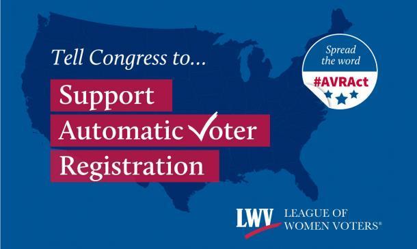 LWV-AutomaticVoterRegistration.jpg