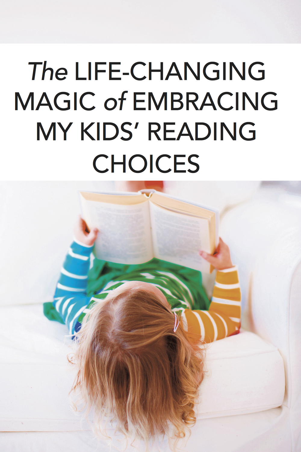 Love this! The best books for your child to read are the books she WANTS to read. Great literature will always be there, but they're more likely to dive into it if they've learned to love reading. #homeschool