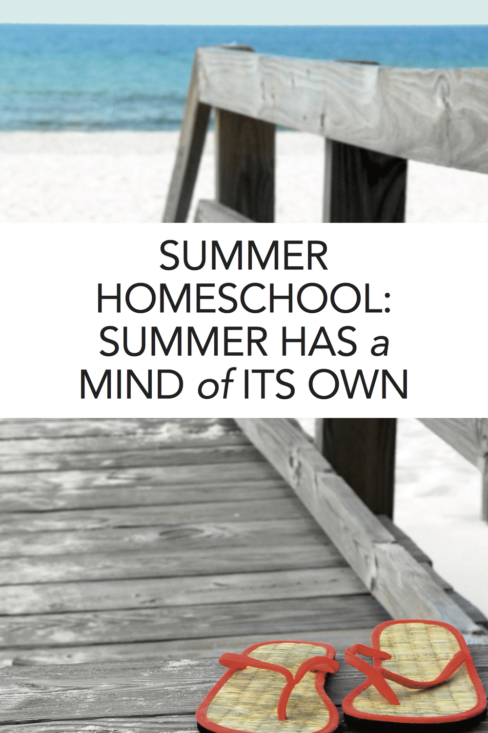 Summer homeschooling is all about going with the flow. Great read!