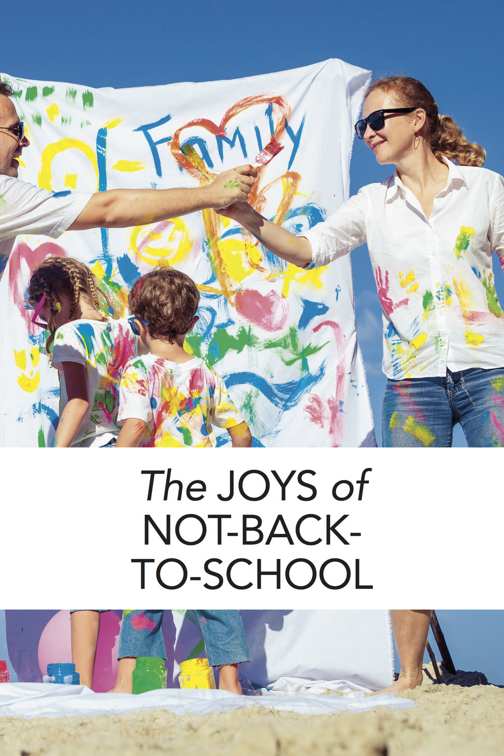 The joys of not-back-to-school: Or why I love being a homeschooler